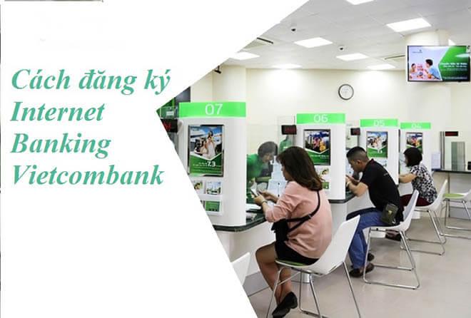 dang ky internet banking vietcombank